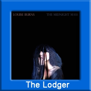 Louise Burns - The Lodger