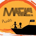 Magic - Rude