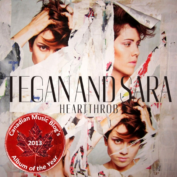 Tegan and Sara - Heartthrob - Canadian Album of the Year 2013