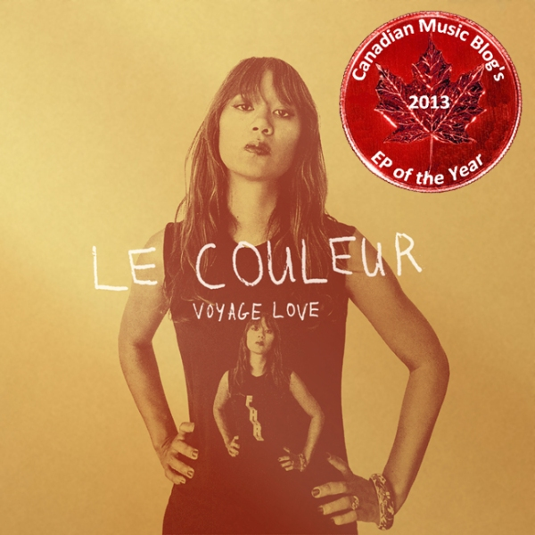 Voyage Love - Le couleur - Canadian EP of the Year 2013