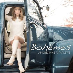 Andreanne A Malette - Bohemes
