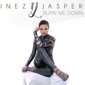 Inez Jasper - Burn Me Down