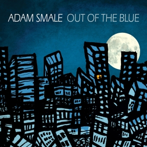 Adam Smale - Out of the Blue