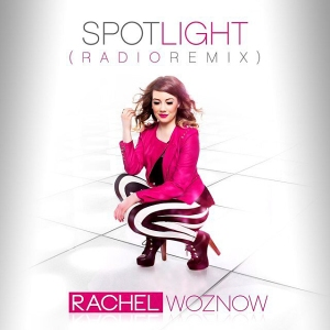 Rachel Woznow - Spotlight