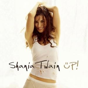 2 - shania twain - up