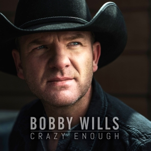 bobby-wills-crazy-enough
