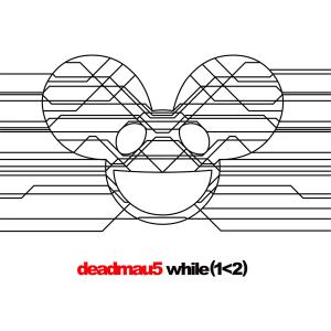 deadmau5-While-1_2