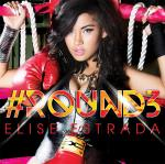 Elise Estrada - Round3