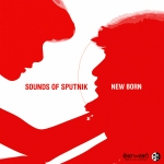 Sounds of Sputnik - New Born