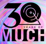 30 years of Much