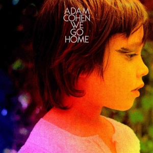 Adam-Cohen-We-Go-Home
