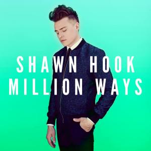 Shawn Hook - Million Ways