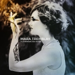 Mara Tremblay - A la maniere des anges