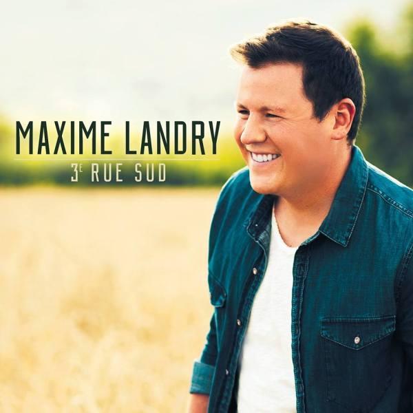 Maxime Landry - 3e Rue sud