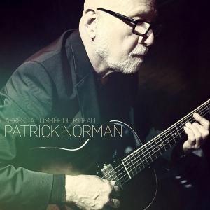 Patrick Norman - Apres la tombee du rideau