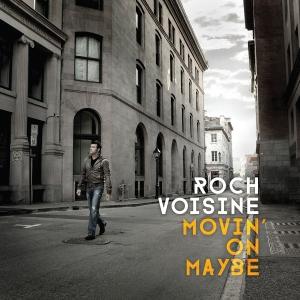Roch Voisine - Movin' On Maybe