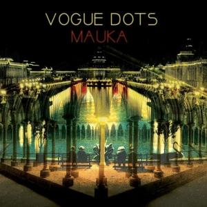 VogueDots-Mauka
