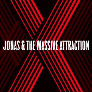 Jonas and the Massive Attraction - Album X