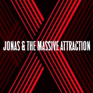 Jonas and the Massive Attraction - Album X