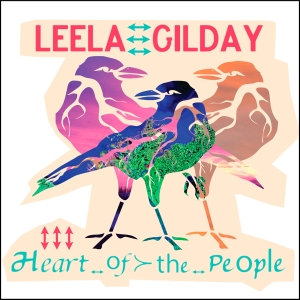 Leela Gilday - Heart of the People