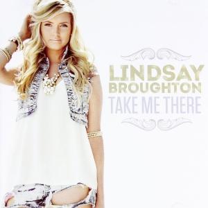 Lindsay Broughton - Take Me There