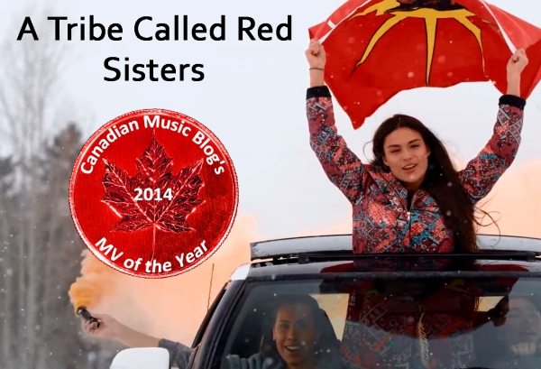 A Tribe Called Red - Sisters - MV of the Year