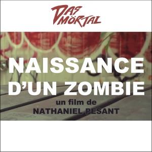 Das Mortal - Naissance d'un Zombie