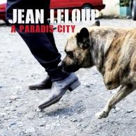 Jean Leloup - A paradis city