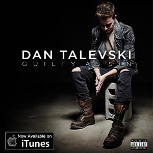DAN TALEVSKI - Guilty as sin