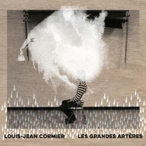 Louis-Jean Cormier - Les grandes arteres