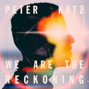 peter katz - we are the reckoning