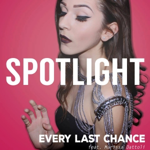 Every Last Chance Marissa Dattoli - Spotlight