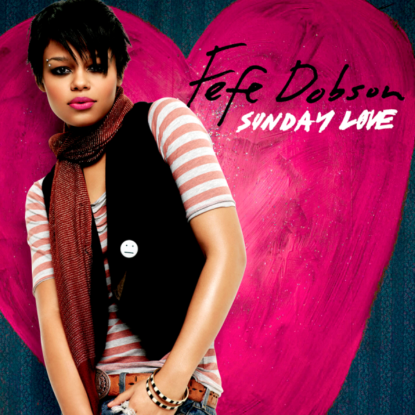 fefe dobson sunday love