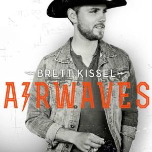 Brett Kissel - Airwaves
