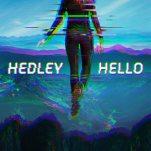 Hedley - Hello