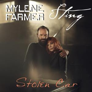 Mylene Farmer with Sting - Stolen Car