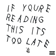 Drake - If You're Reading This