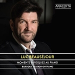 Luc Beausejour - Baroque session on piano