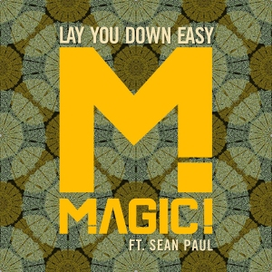 magic - lay you down easy