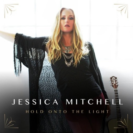Hold Onto the Light Jessica Mitchell