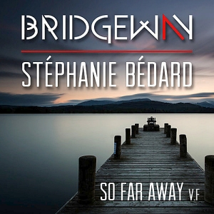 so far away bridgeway