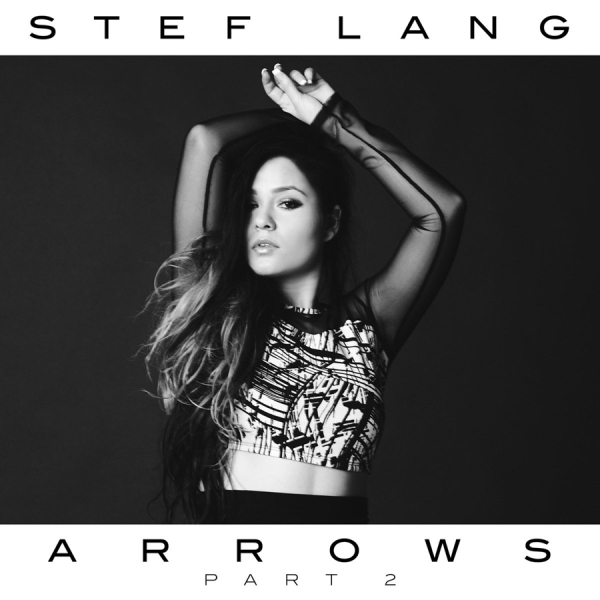 stef lang - arrows part 2 EP