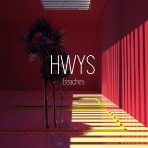 HWYS - Beaches EP