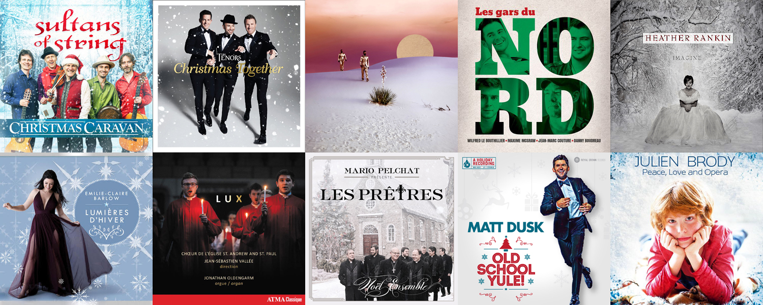 Ten 2017 Christmas Albums Worth Checking Out | Canadian Music Blog